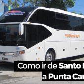 Como ir de Santo Domingo a Punta Cana en bus