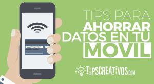 10 Tips indispensables para ahorrar datos en tu movil