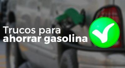 Trucos y consejos para ahorrar gasolina