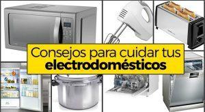 37 consejos para cuidar y alargar la vida de tus electrodomésticos