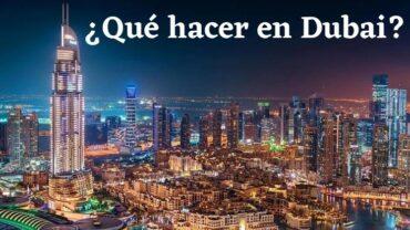 ¿Qué hacer en Dubai?