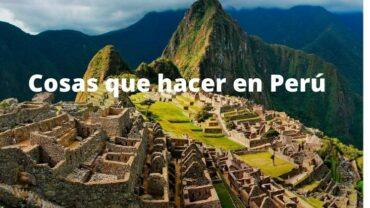 Cosas que hacer en Peru