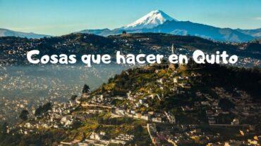 que hacer en Quito