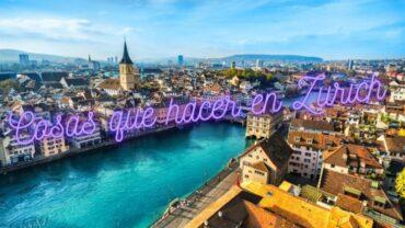 Cosas que hacer en Zurich
