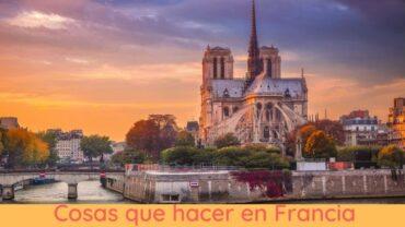 Que hacer en Francia