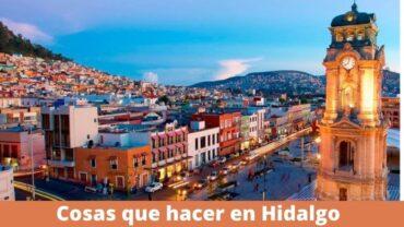 que hacer en Hidalgo