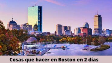Cosas que hacer en Boston en 2 dias