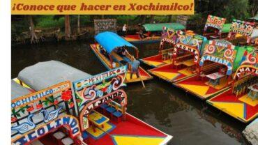 Conoce que hacer en Xochimilco